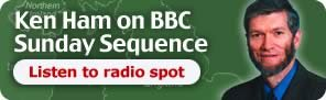 Ken Ham on BBC Sunday Sequence: Listen to radio spot
