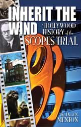 Inherit the Wind—A Hollywood History of the Scopes Trial