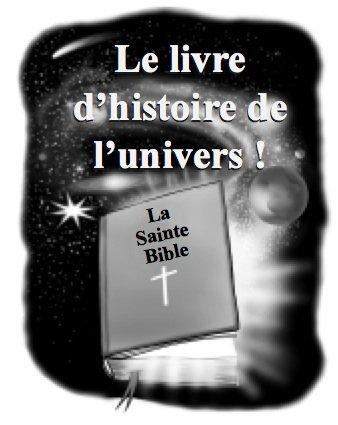 Le livre d'histoire de l'univers: La Sainte Bible