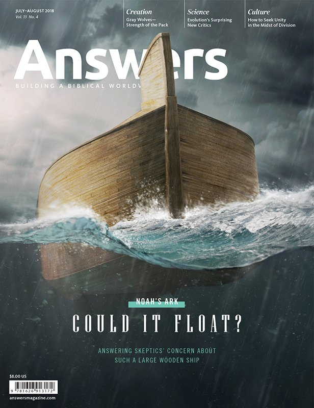 Answers Magazine Cover for Noah's Ark, Could it Float? Issue
