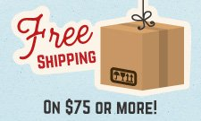 FREE shipping on order of $75 or more. Continental US only.