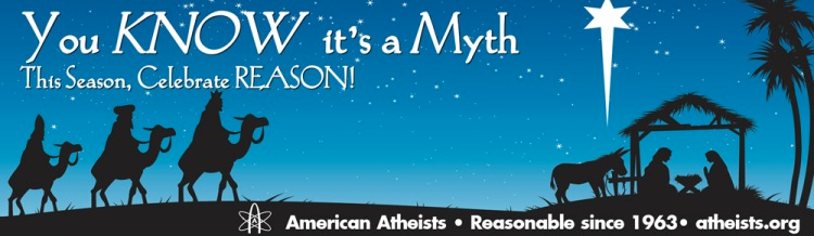 Atheist Billboard: You Know It's a Myth. This Season, Celebrate Reason!