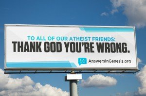 """Thank God You're Wrong"" Billboard"