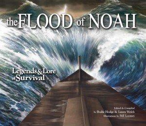 The Flood of Noah: Legends & Lore of Survival
