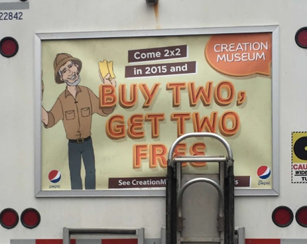 Creation Museum ad on Pepsi truck