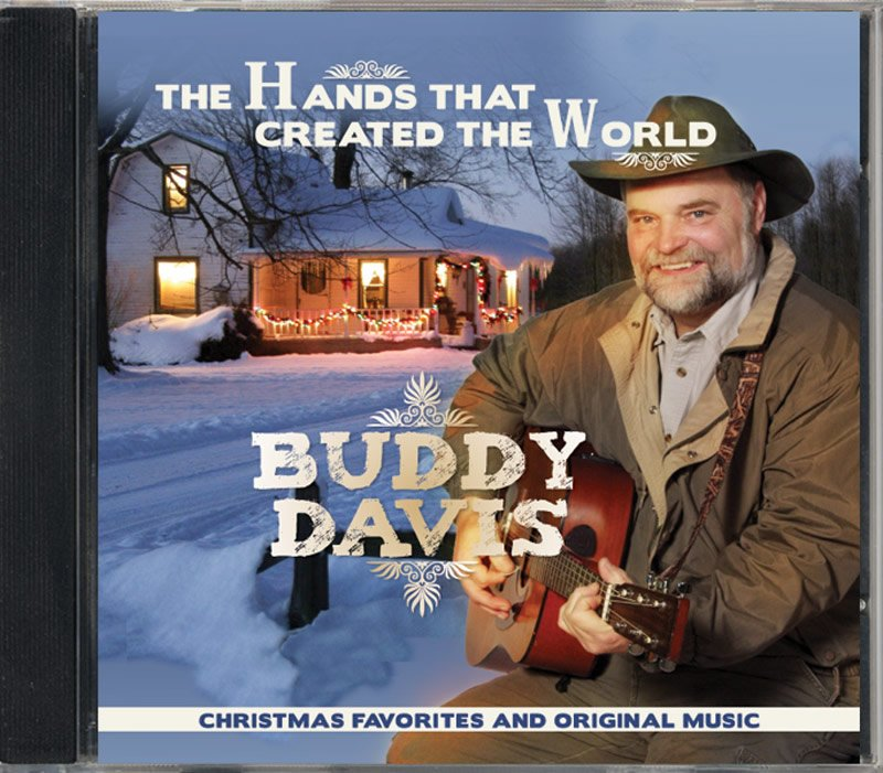 Buddy Davis's CD, <i>The Hands That Created the World</i>