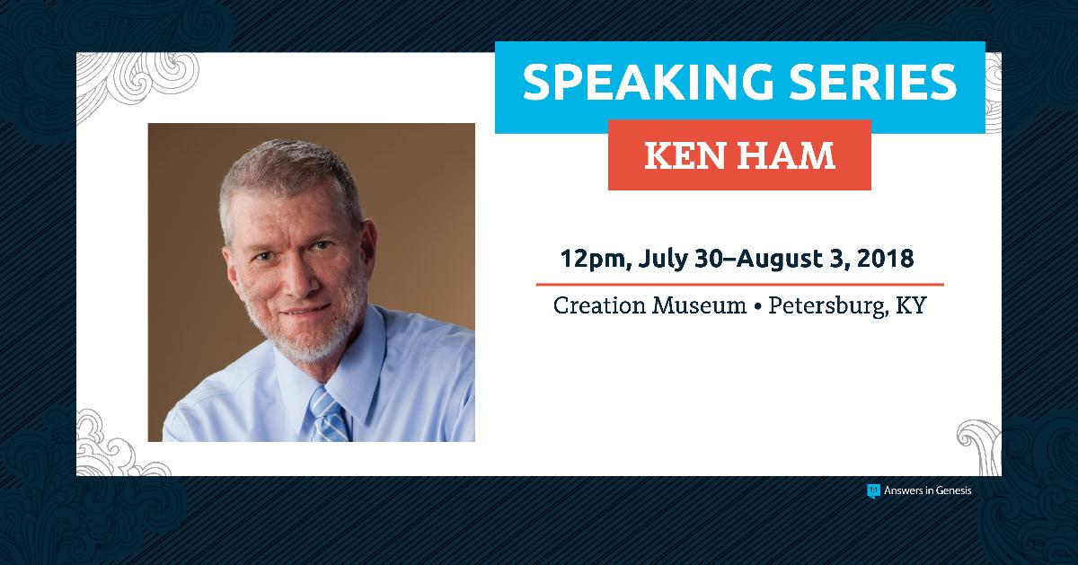 Ken Ham Speaking Week