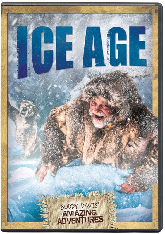 Amazing Adventures with Buddy Davis: Ice Age