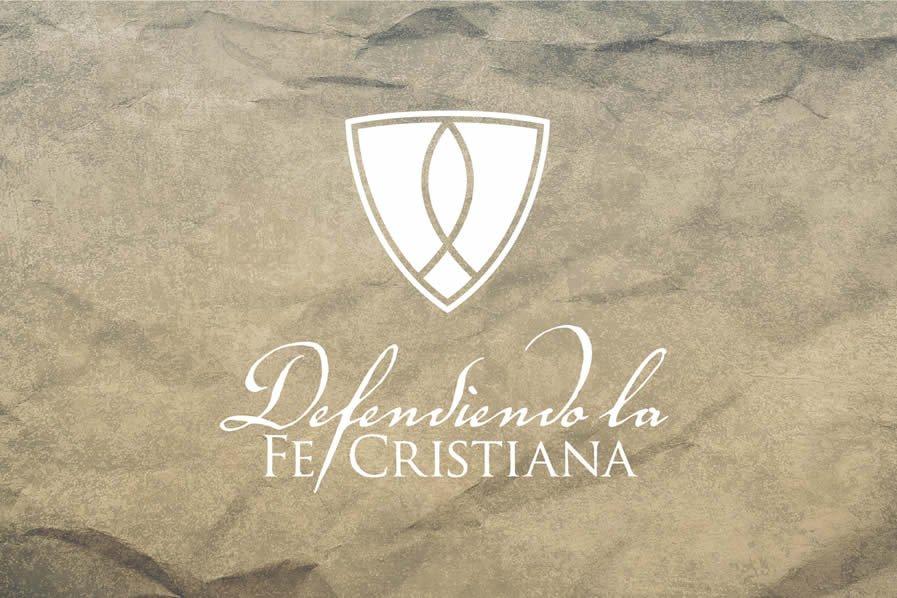 Defendiendo la Fe Cristiana