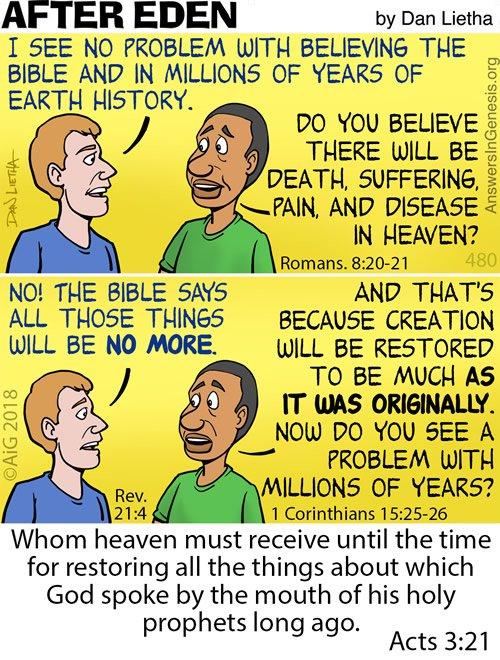 After Eden 480: Millions of Years vs. Heaven