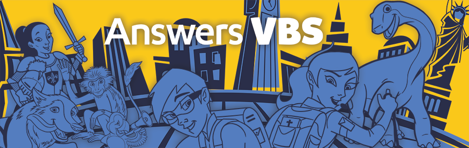 Travel to Eternity Past and Eternity Future with Our 2018 Answers VBS!