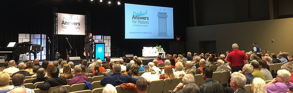 The Five Best Things at the Practical Answers for Pastors and Christian Leaders Conference
