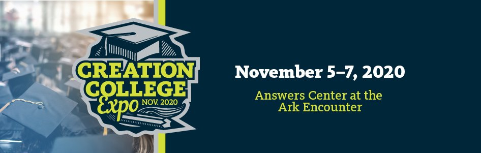 Free Creation College Expo, November 5–7, 2020, at Ark Encounter