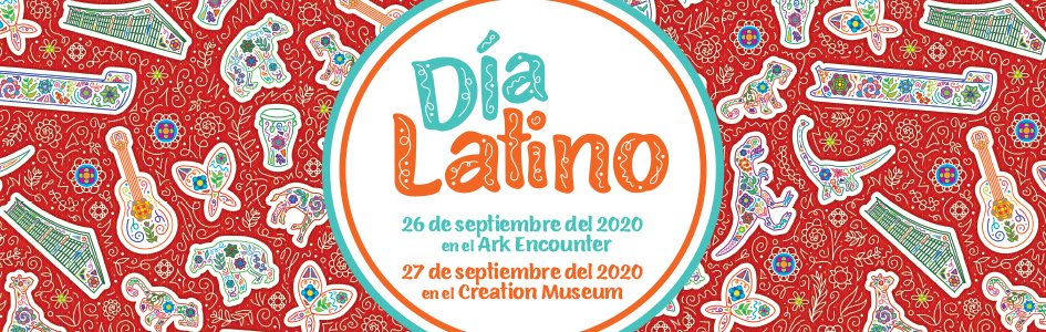Día Latino at the Ark Encounter and Creation Museum, September 26 & 27