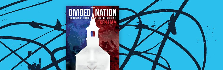 America's Culture Divide Examined by Ken Ham in New Book