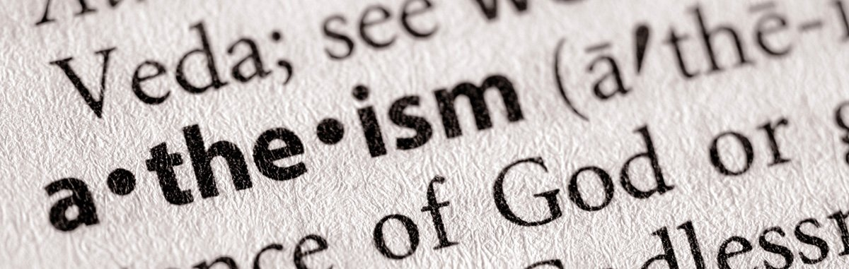Learn How to Combat the Religion of Atheism