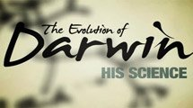 Evolution of Darwin: His Science