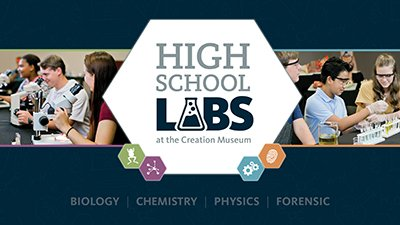 Homeschoolers—Join Us for Our High School Labs