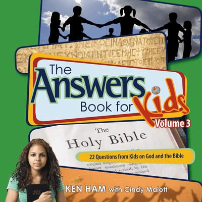The Answers Book for Kids: Volume 3