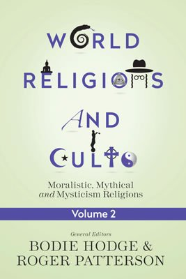 World Religions and Cults Volume 2
