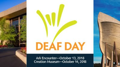 Deaf Day Coming to the Ark Encounter and Creation Museum