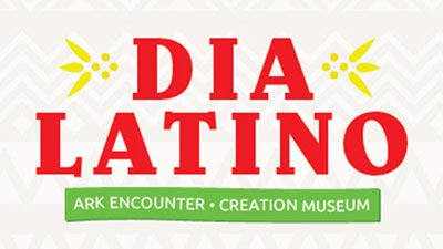 Ark Encounter and Creation Museum to Host Día Latino for Spanish-Speaking Guests