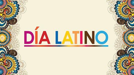 Plan Ahead for Día Latino 2016