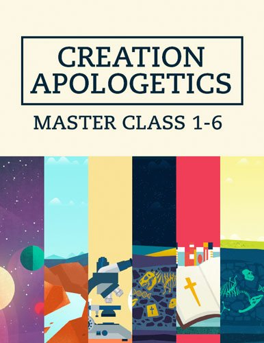 Don't Miss Our Creation Apologetics Master Class $19 Special