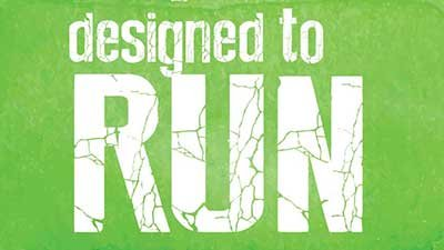 Designed to Run