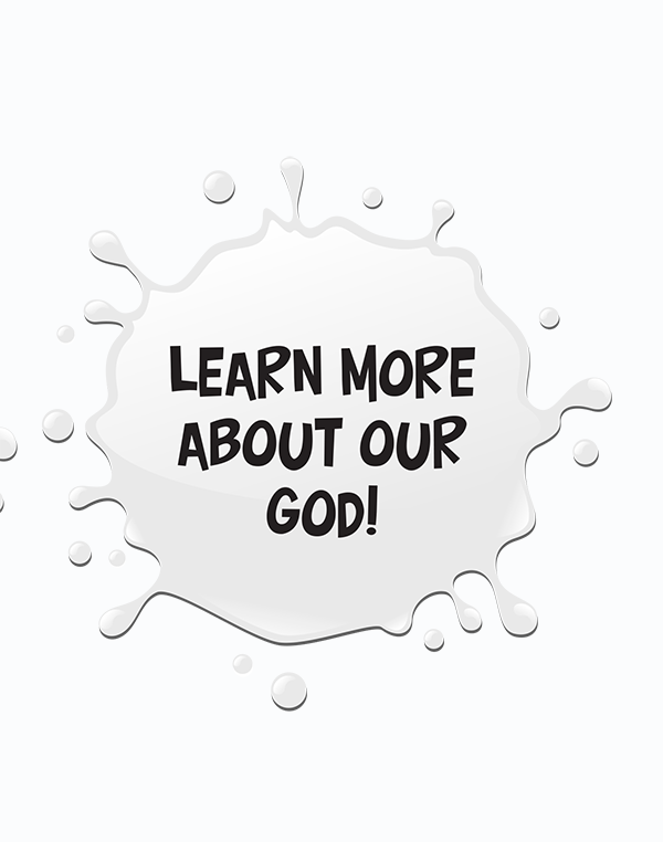 Learn More about Our God!