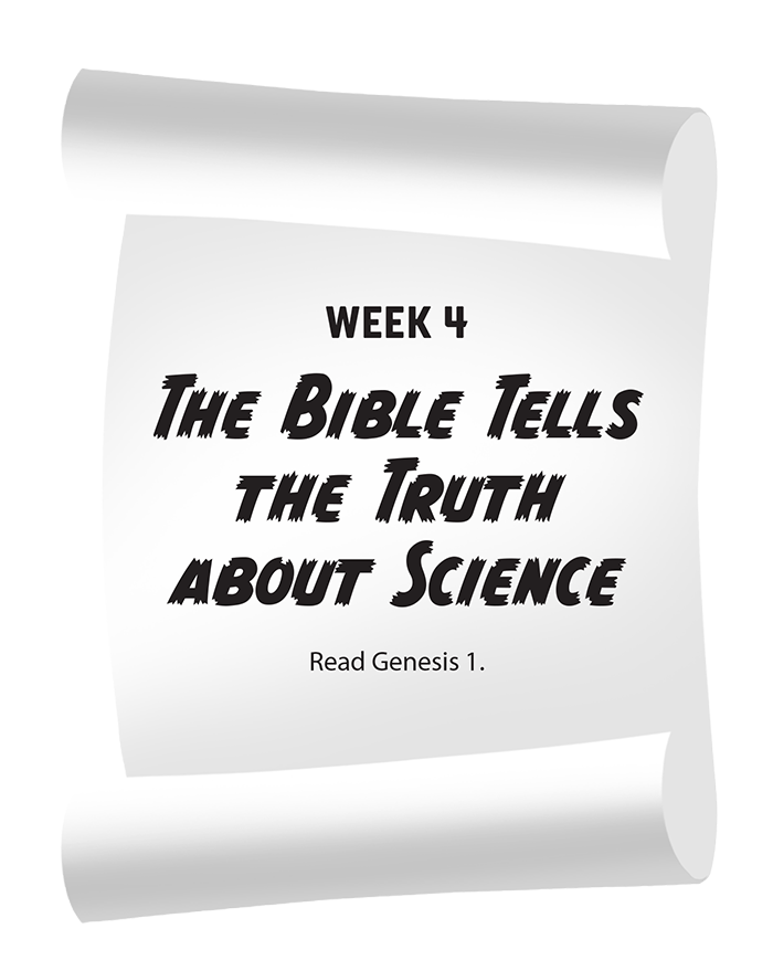 The Bible Tells the Truth About Science