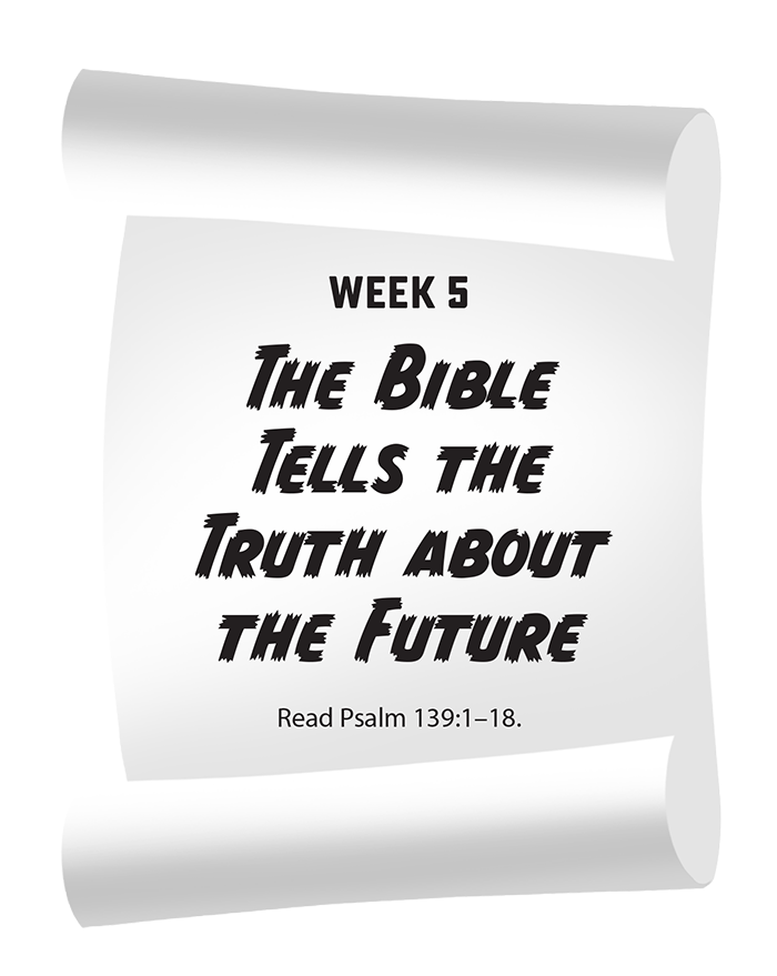 The Bible Tells the Truth About the Future