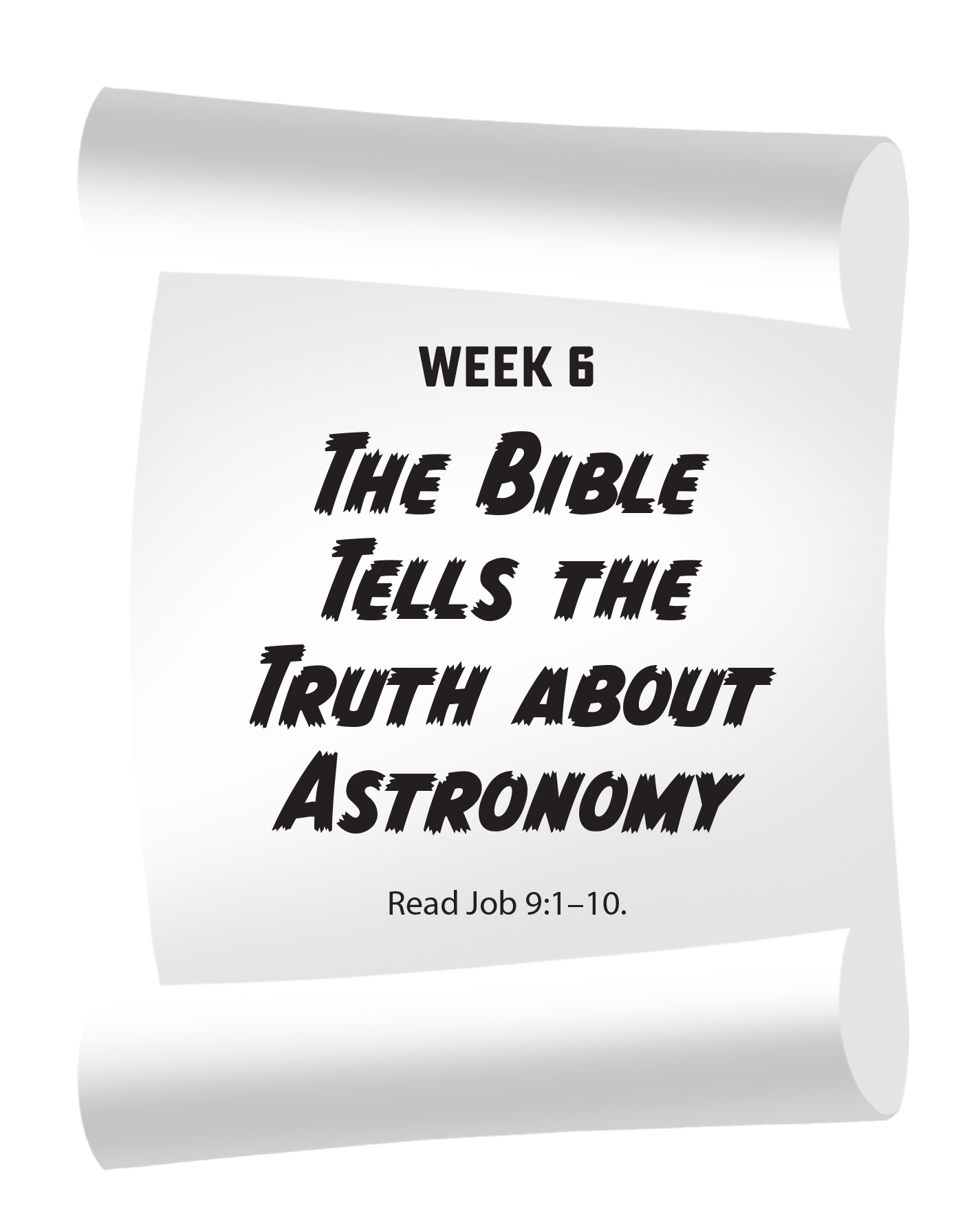 The Bible Tells the Truth About Astronomy