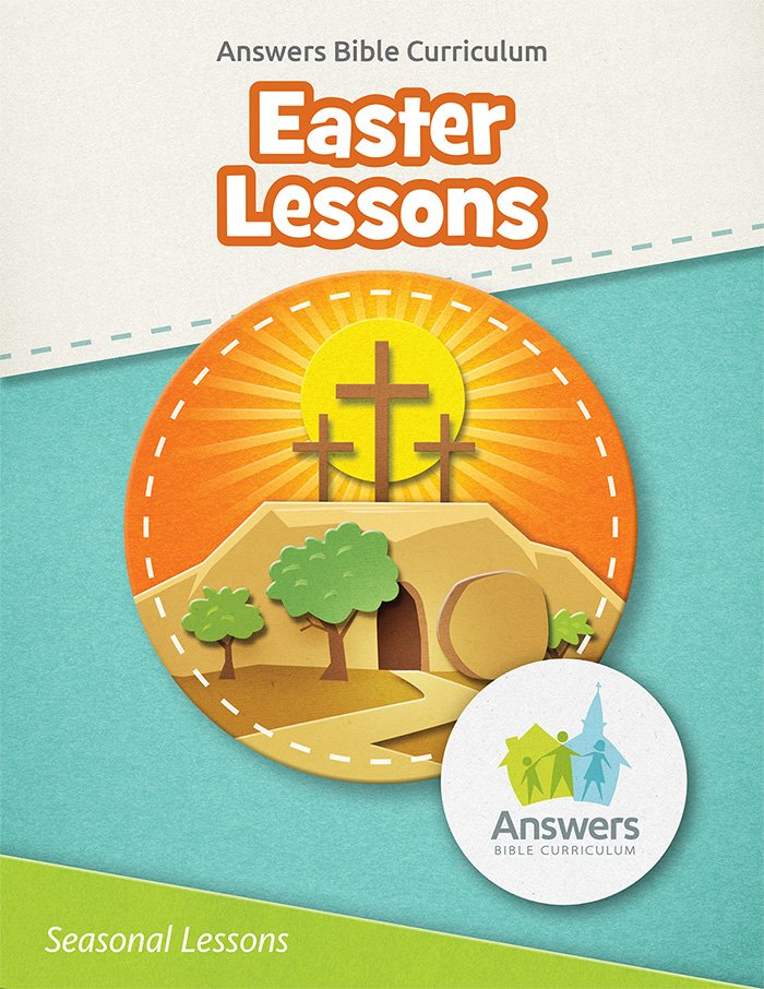 Answers Bible Curriculum: Easter Lessons (Excerpt)