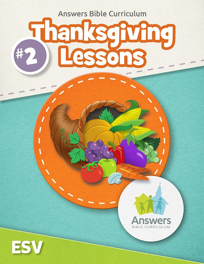 ABC 2018 Thanksgiving Lessons (Excerpt)