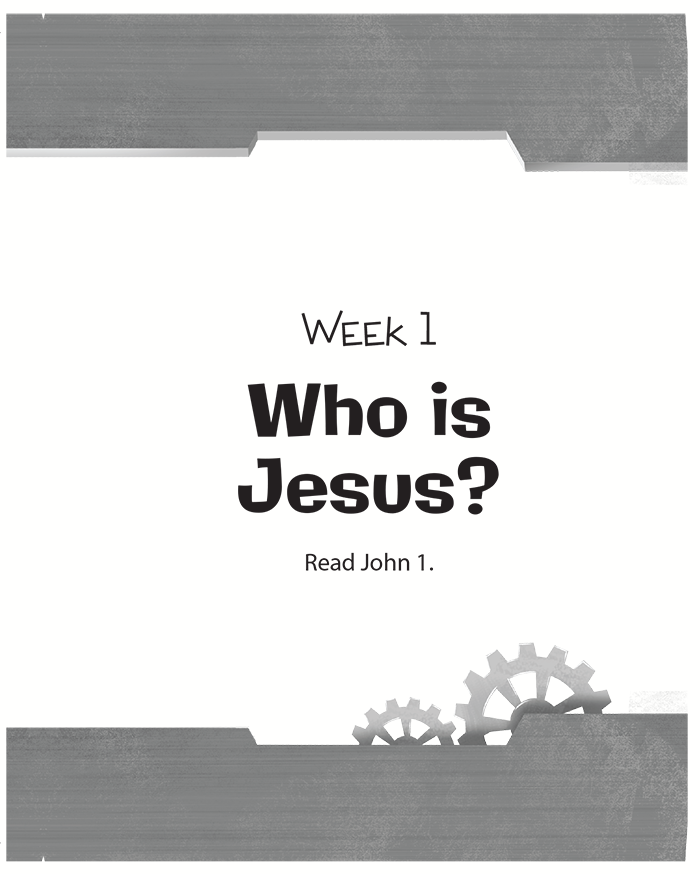 Week One: Who Is Jesus?
