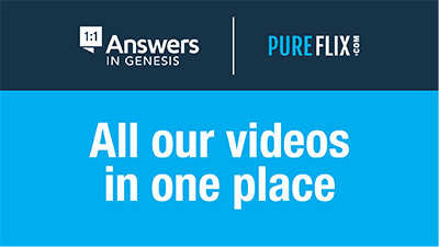 Answers in Genesis Content Now Available on PureFlix.com