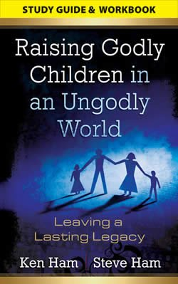 Raising Godly Children in an Ungodly World