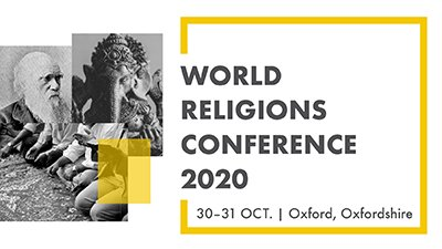 Join Us in the UK for Our World Religions Conference, October 30–31, 2020