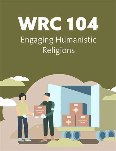 WRC 104: Engaging Humanistic Religions