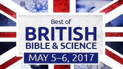 Best of British Bible and Science Conference