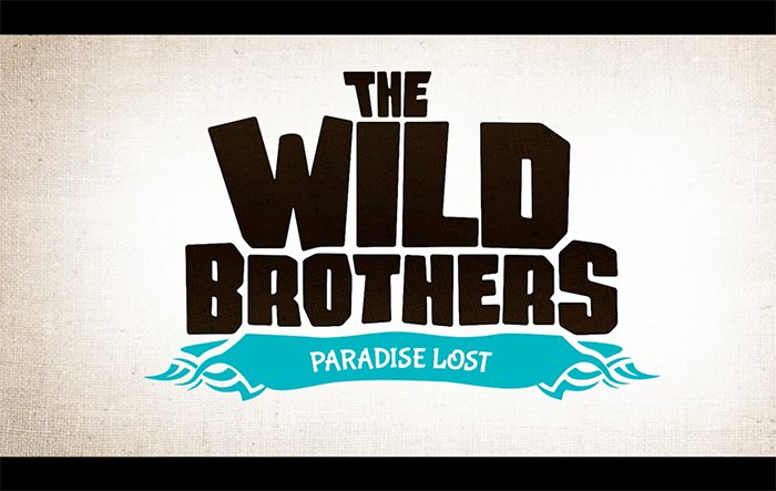 The Wild Brothers: Paradise Lost (Excerpt)