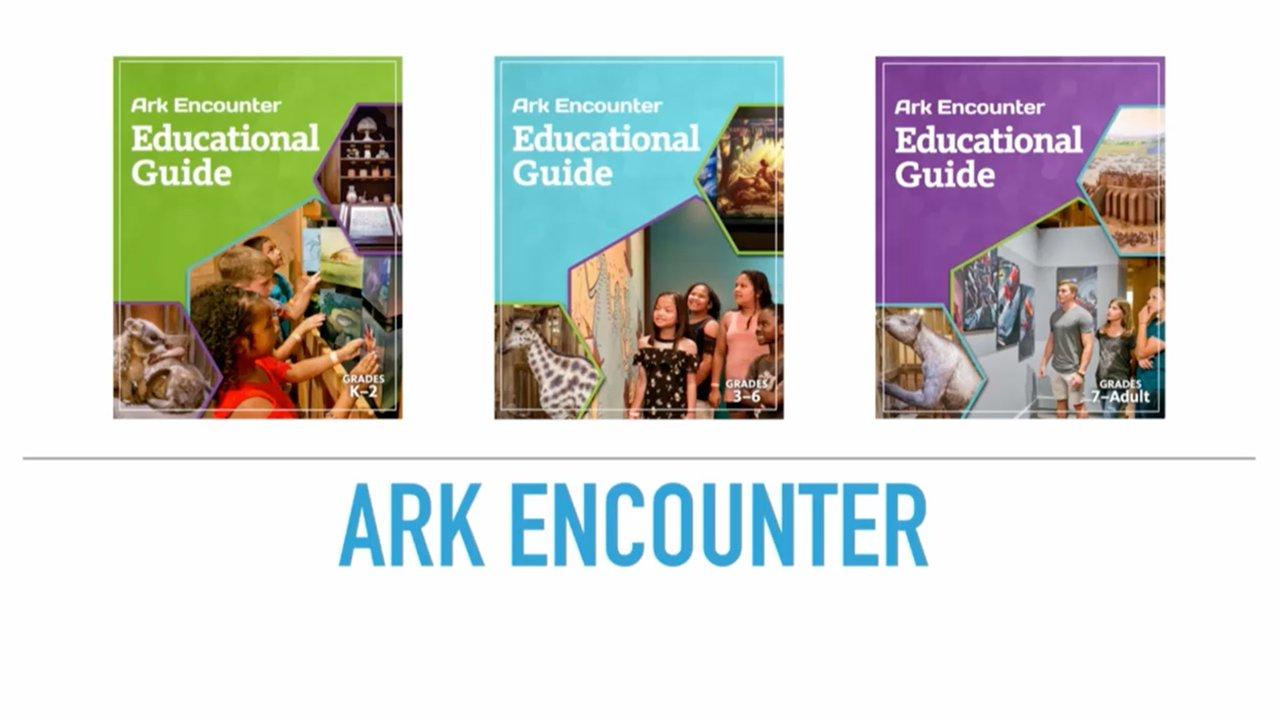 Ark Encounter Educational Guides