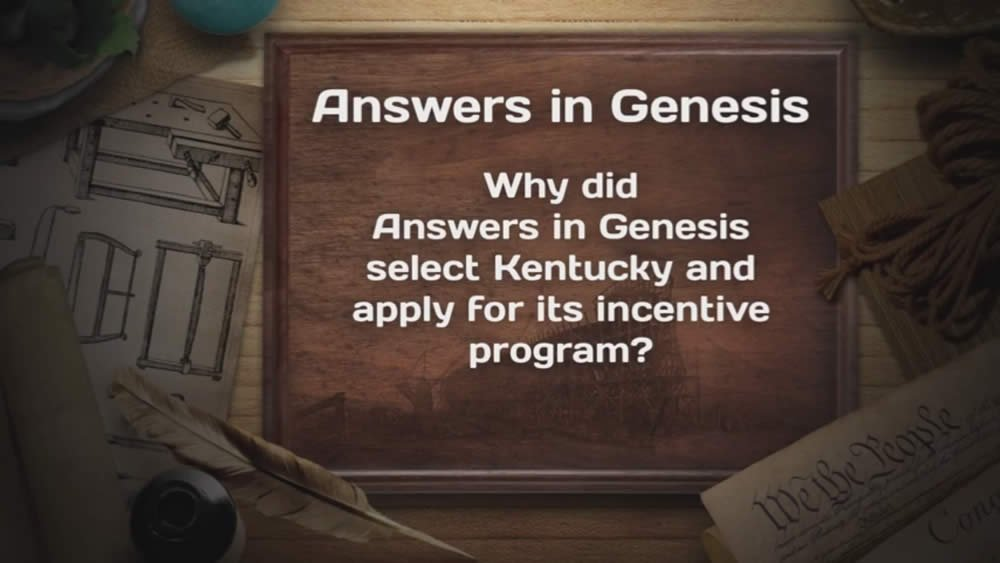 Why did Answers in Genesis select Kentucky ... ?