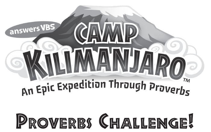 Camp Kilimanjaro: An Epic Expedition Through Proverbs