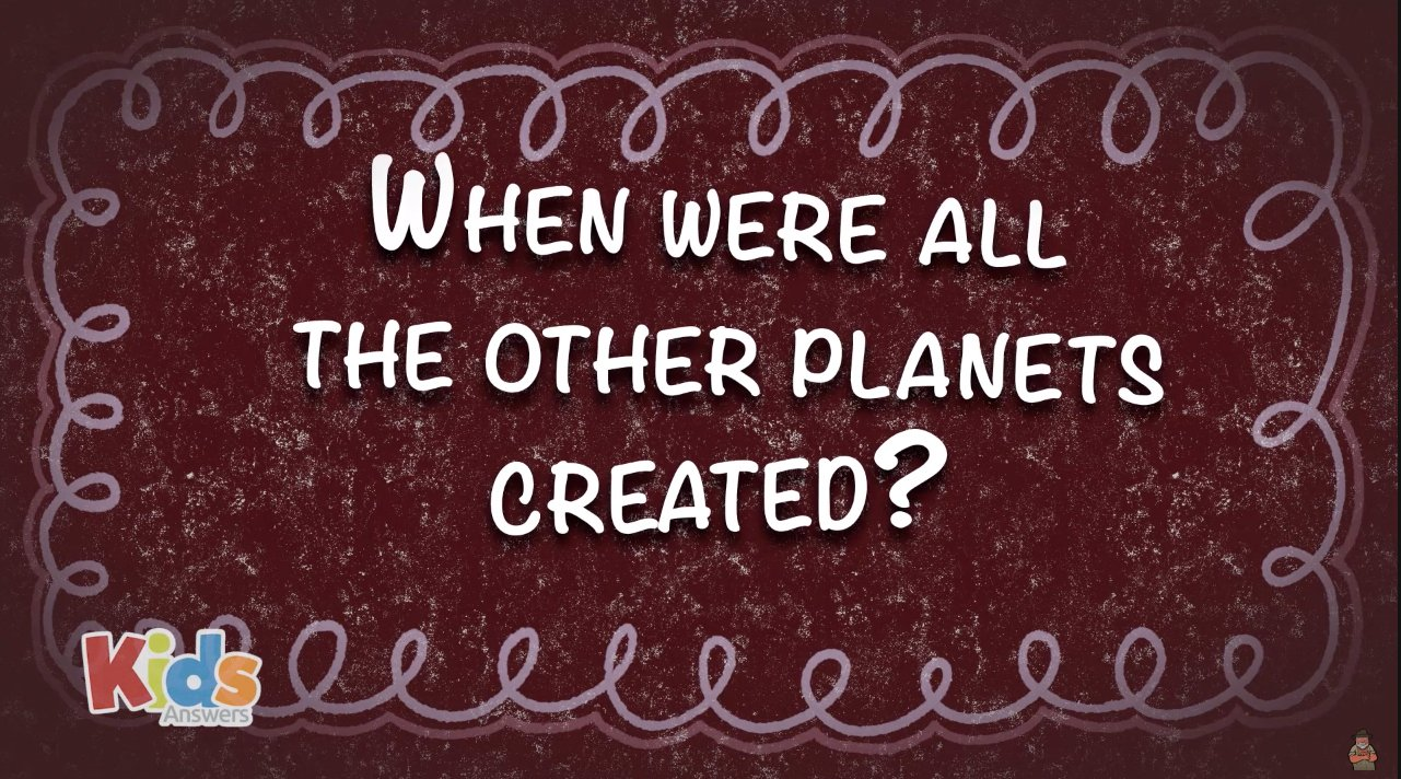 When Were All the Other Planets Created?