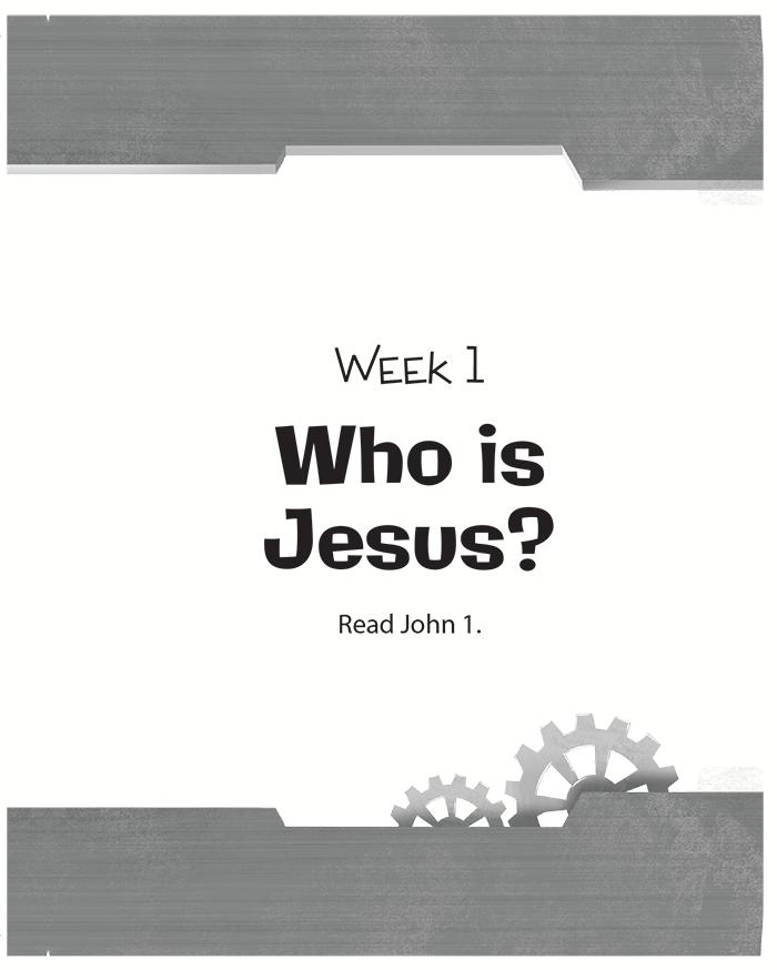 Week One: Who Is Jesus?