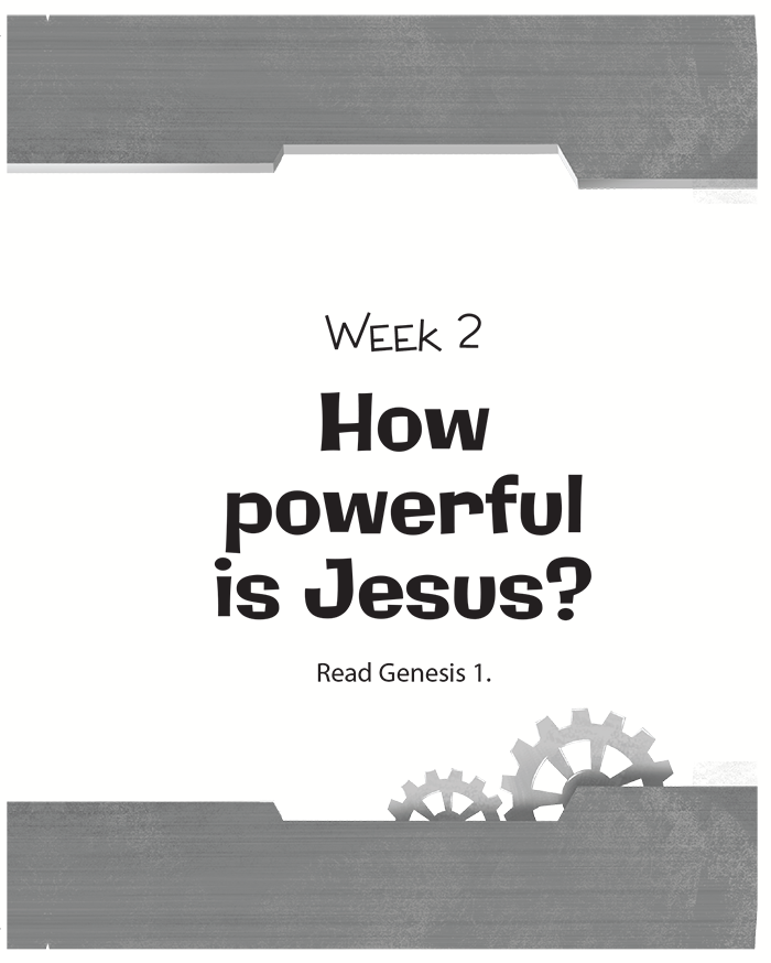 Week Two: How Powerful Is Jesus?