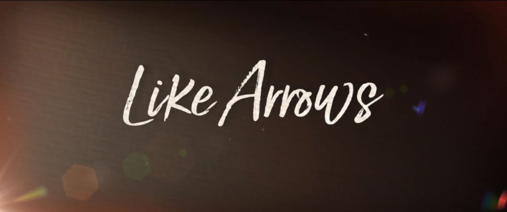 Movie Trailer: Like Arrows