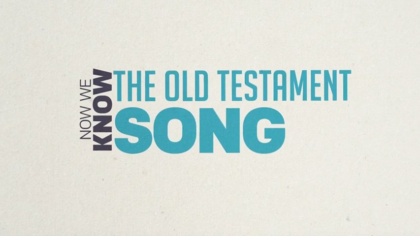 ABC Song: Now We Know the Old Testament